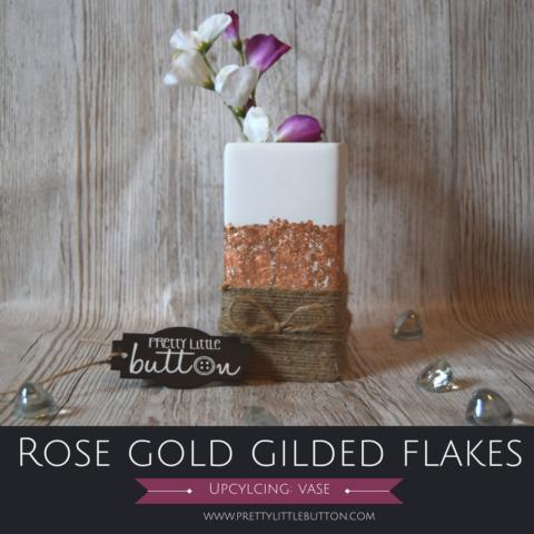 Upcycling: Rose Gold gilded vase