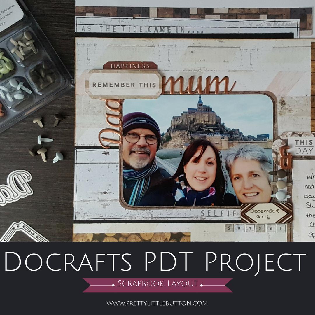 Capsule Elements Wood Scrapbook layout – Docrafts PDT Project