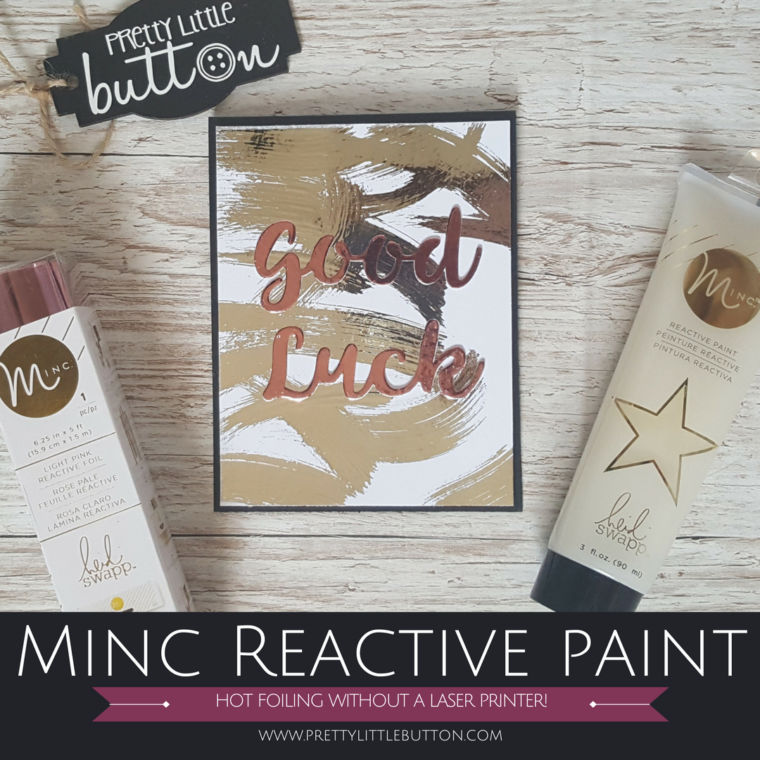Minc reactive paint: How to foil with out a laser toner printer!