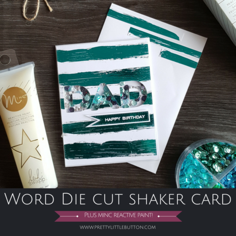 Word Die Cut Shaker Card – Monochromatic