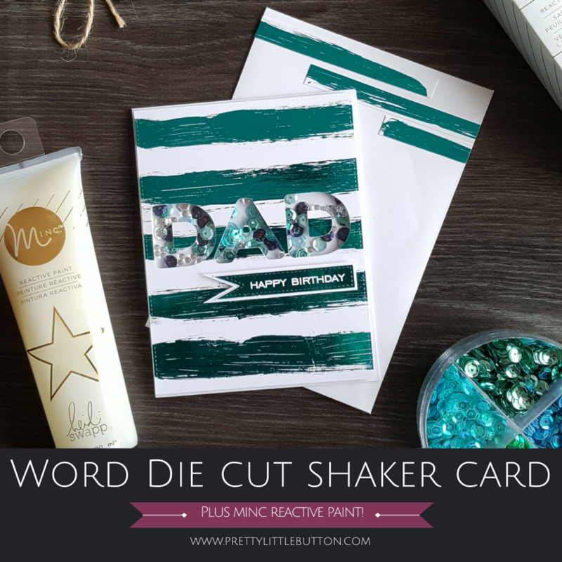 Word Die Cut Shaker Card – Monochromatic
