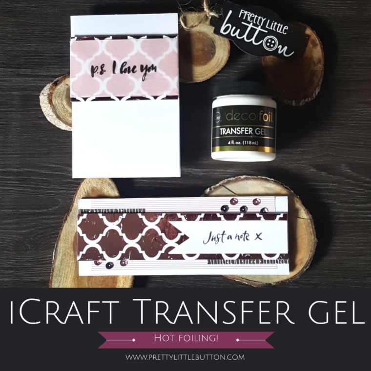 iCraft Transfer Gel Foiled Cards
