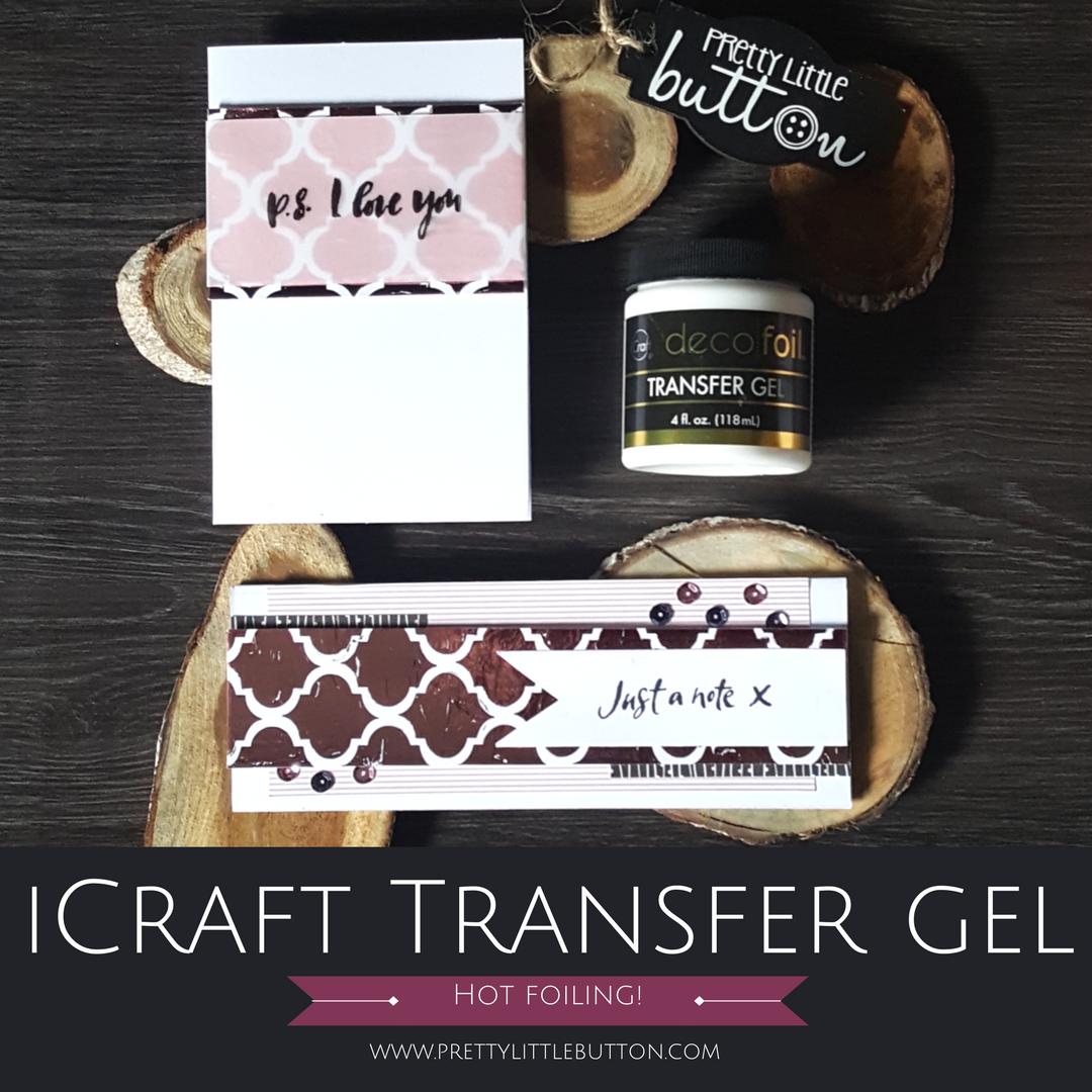 iCraft Transfer Gel Foiled Cards