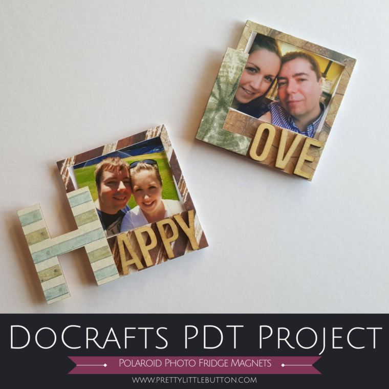 Polaroid Photo Fridge Magnets – Docrafts PDT Project