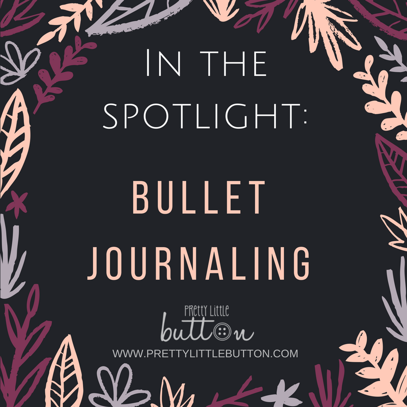 In the Spotlight: Bullet Journaling