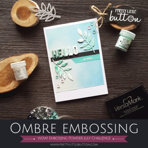Ombre Embossing Technique