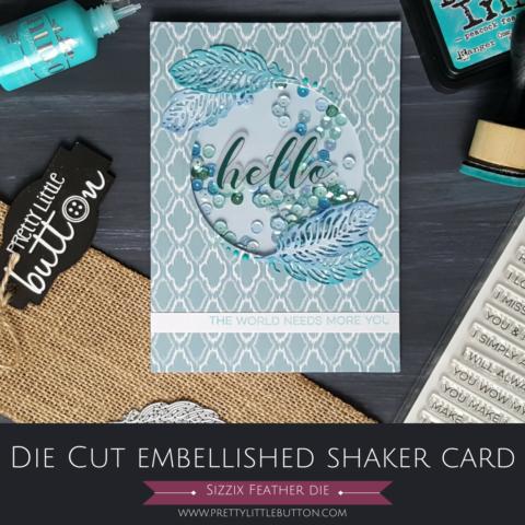 Die Cut Embellished Shaker Card