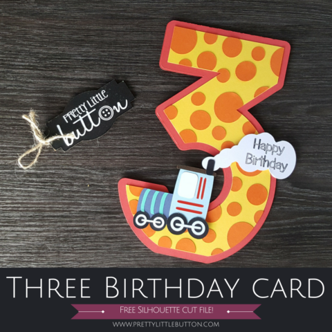 3rd Birthday Card – Silhouette Cameo