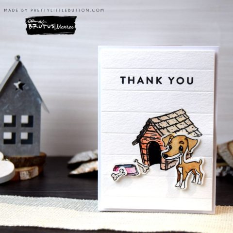 Brutus Monroe: CAS Brutus Thank you card