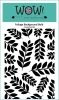Foliage Background Bold - WOW! (Inspired by Verity Biddlecombe)
